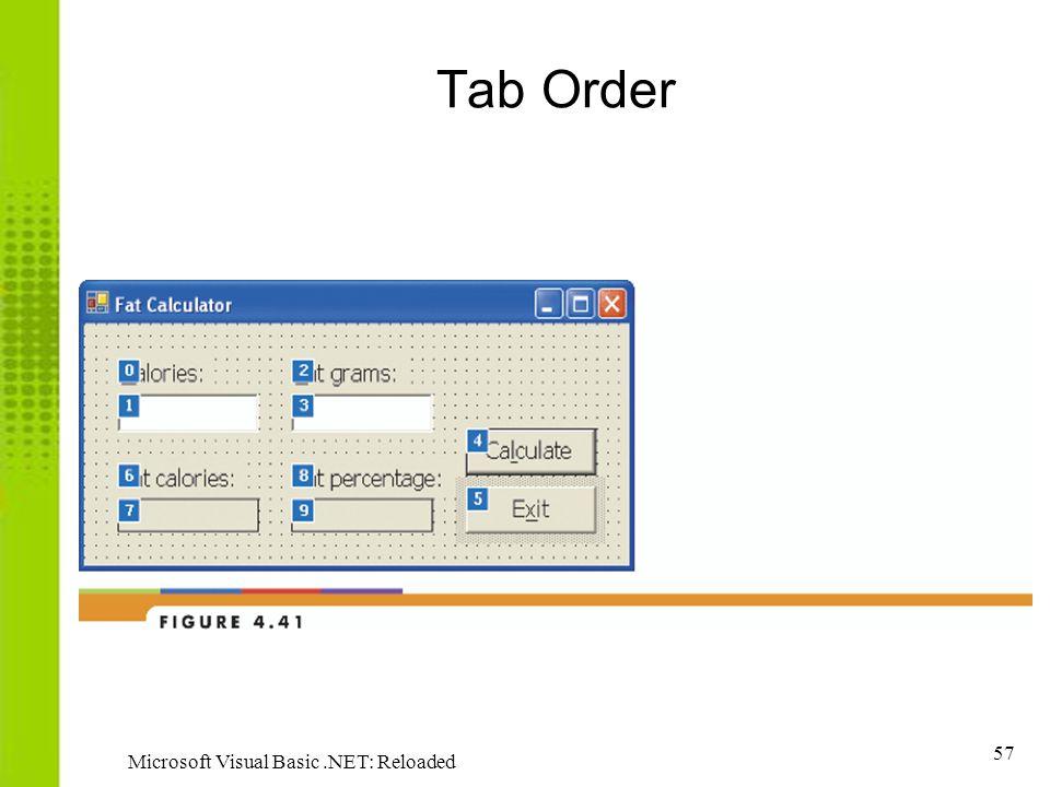 57 Microsoft Visual Basic.NET: Reloaded Tab Order