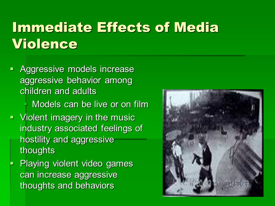Videos  Content of video games crucial reason behind great concern of developmental researchers -Research shows that violent TV and video games push