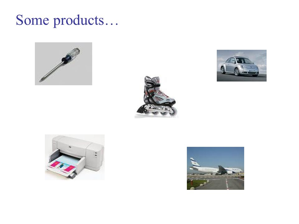 Some products…