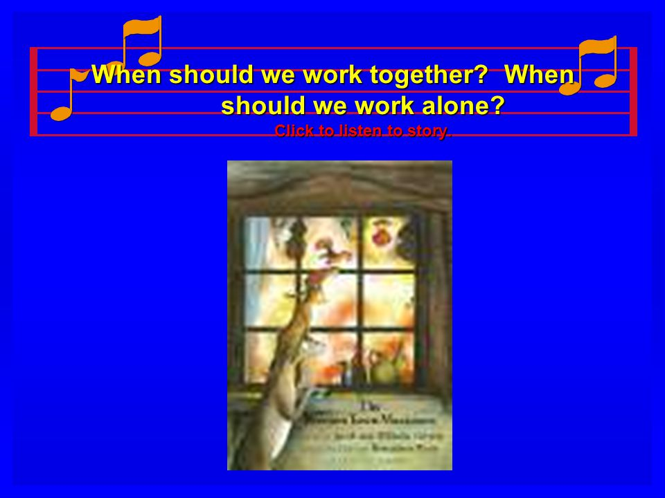 Bremen Town Musicians Wednesday Journal Topic Write about a time when you worked with someone else to accomplish something.