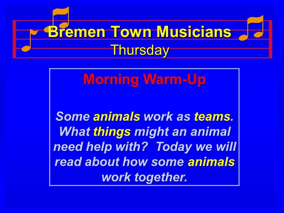 Bremen Town Musicians Thursday Morning Warm-Up Some animals work as teams.