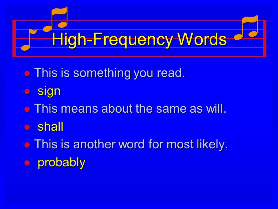 High-Frequency Words l This is something you read.