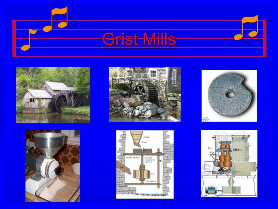 Grist Mills Grist Mills