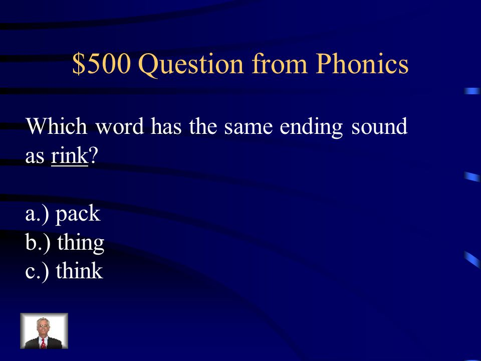 $400 Answer from Phonics a.) Very!