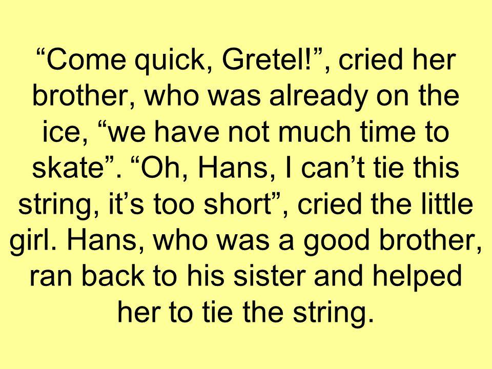 So Gretel won races.