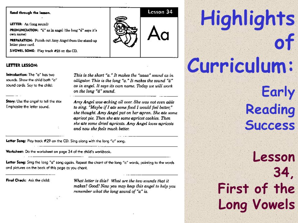 Highlights of Curriculum: Early Reading Success Lesson 34, First of the Long Vowels