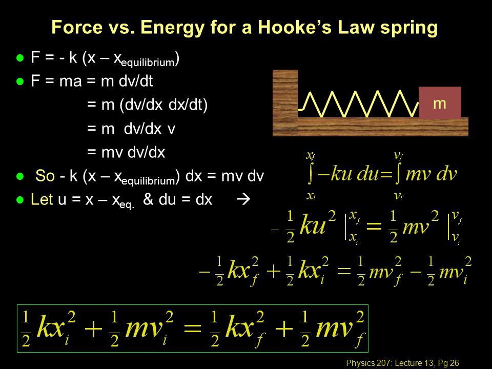 Physics 207: Lecture 13, Pg 26 Force vs.