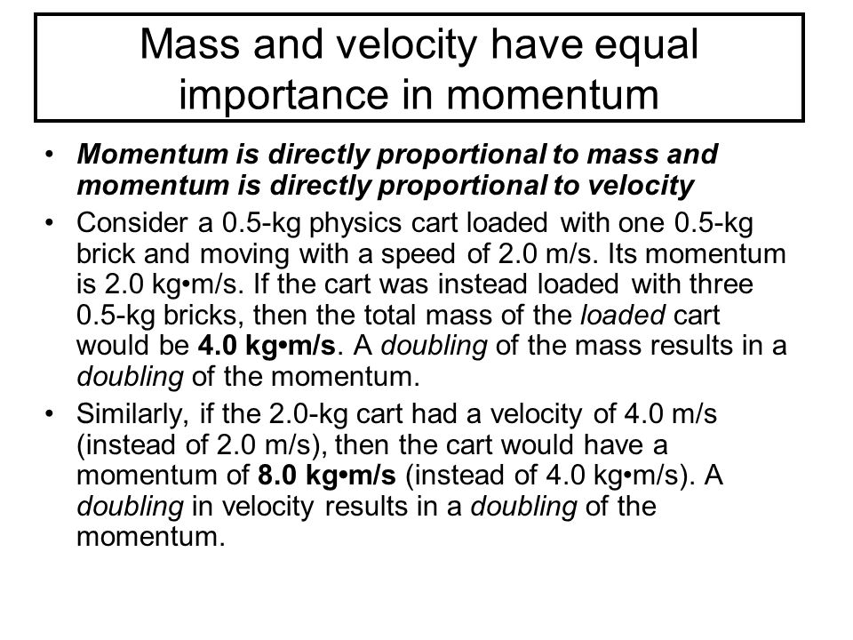 Example Express your understanding of the concept and mathematics of momentum by answering the following questions Determine the momentum of a...