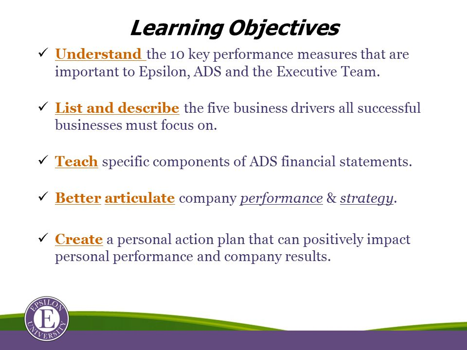 Understand the 10 key performance measures that are important to Epsilon, ADS and the Executive Team.