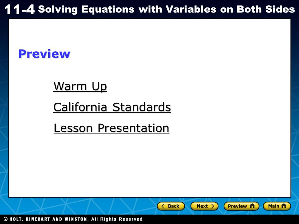 Holt CA Course 1 11-4 Solving Equations with Variables on Both Sides 2323 w = 1313 w– 9– 9 Check It Out.