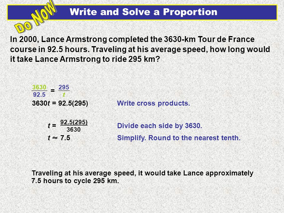 In 2000, Lance Armstrong completed the 3630-km Tour de France course in 92.5 hours.