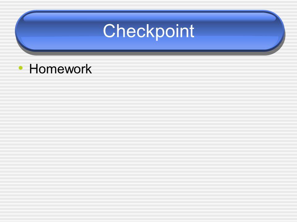 Checkpoint Homework