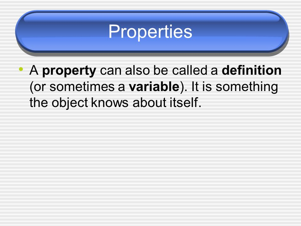 Parameters The pieces of information that a method or function needs in order to carry out the action  Also known as arguments Parameters are a form of object-object (or method-method) communication Think of the parameter as a basket (with a name) that received information for the method to use