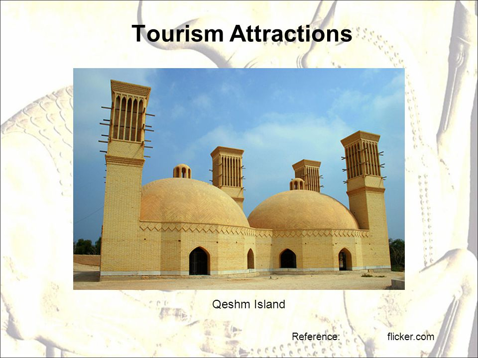 Tourism Attractions Reference: flicker.com Qeshm Island
