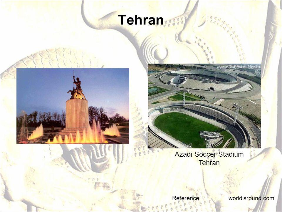 Tehran Reference: worldisround.com Azadi Soccer Stadium Tehran