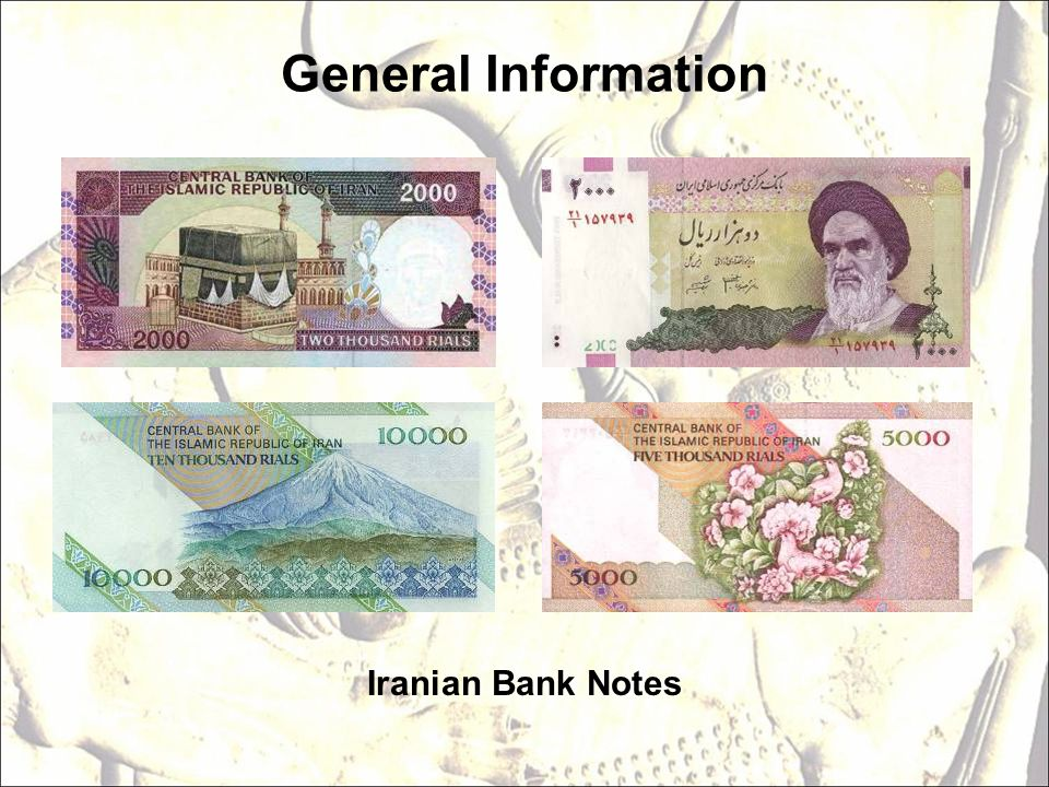 General Information Iranian Bank Notes
