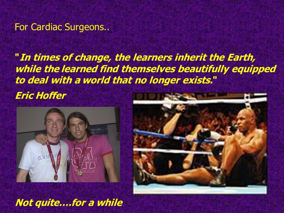 For Cardiac Surgeons..