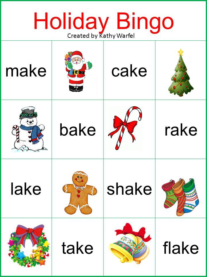 Holiday Bingo makecake bakerake lakeshake takeflake Created by Kathy Warfel