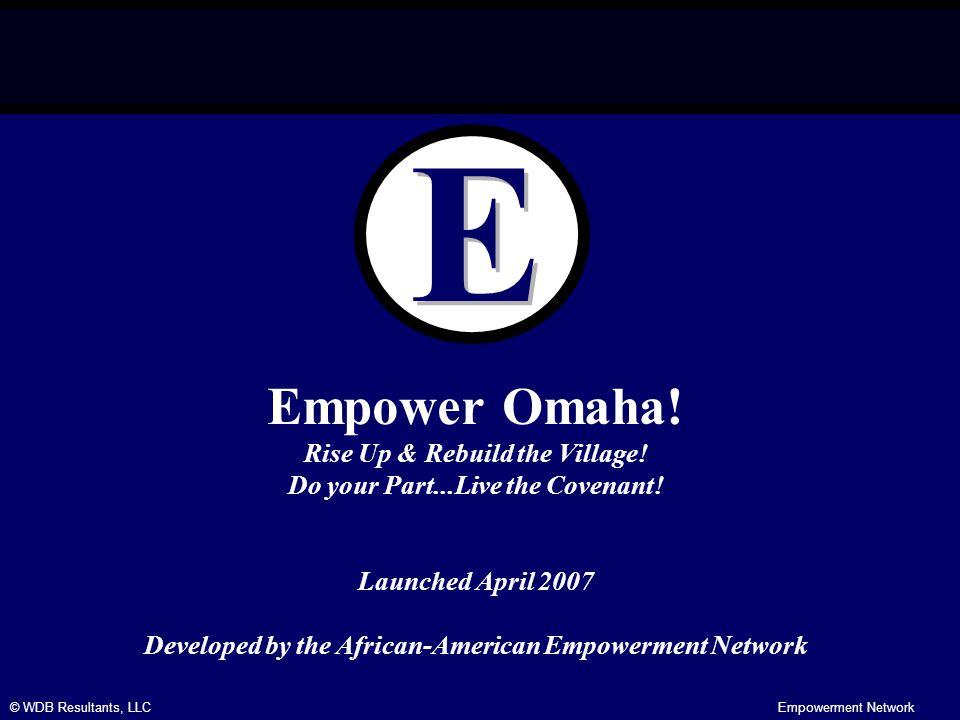 © WDB Resultants, LLCEmpowerment Network Empower Omaha.