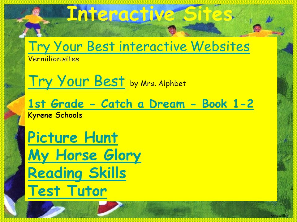 Interactive Sites Try Your Best interactive Websites Try Your Best interactive Websites Vermilion sites Try Your BestTry Your Best by Mrs.
