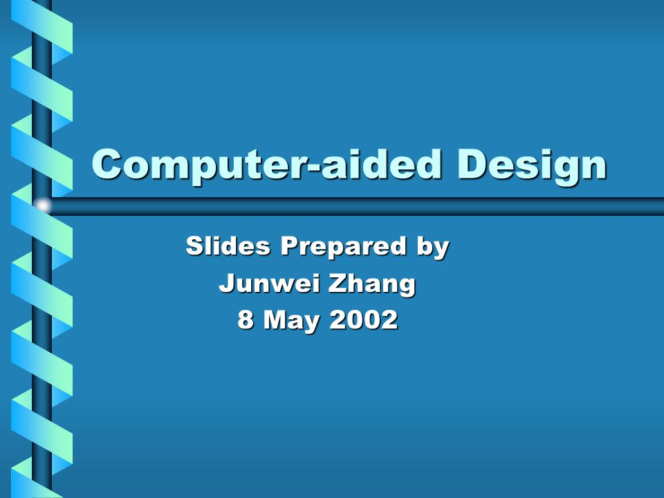 Overview What is Computer-aided Design?What is Computer-aided Design.