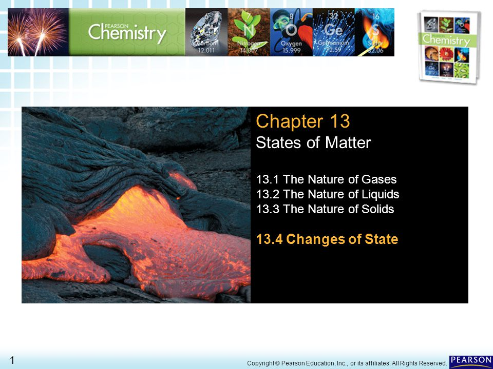 13.4 Changes of State > 12 Copyright © Pearson Education, Inc., or its affiliates.