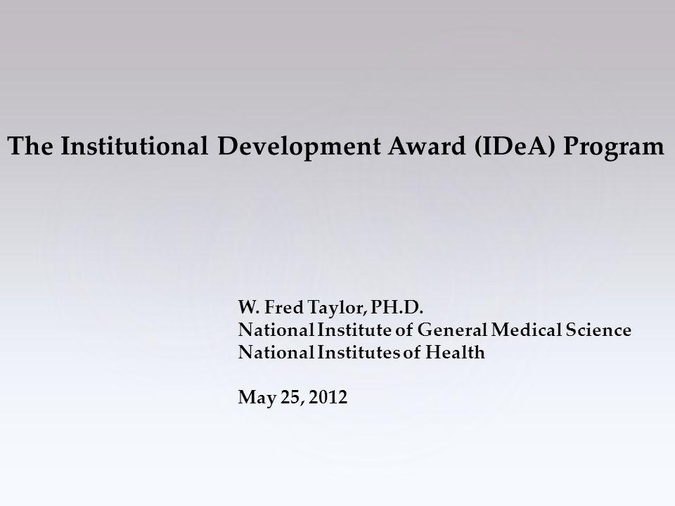 The Institutional Development Award (IDeA) Program W.