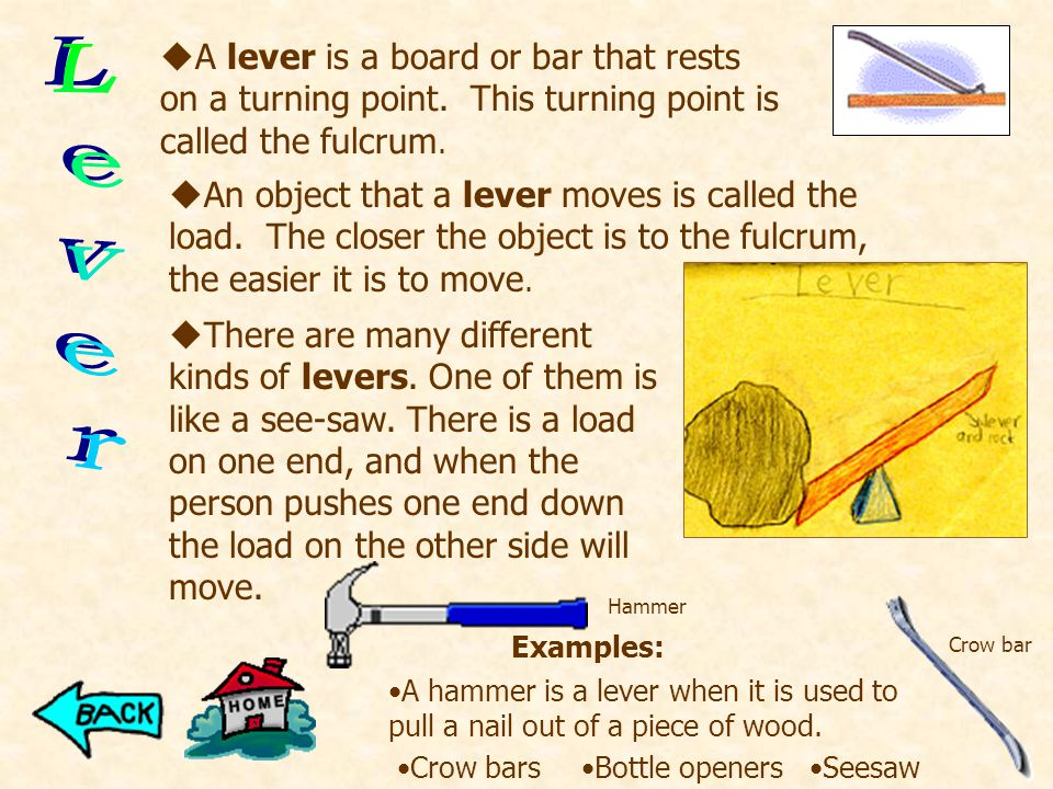 Examples: uInclined planes make the work of moving things easier.