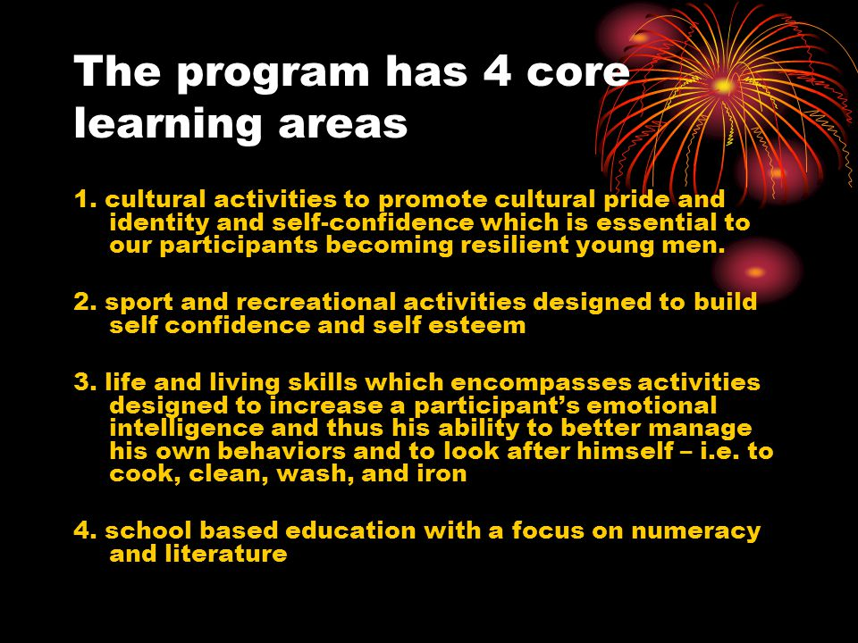 The program has 4 core learning areas 1.