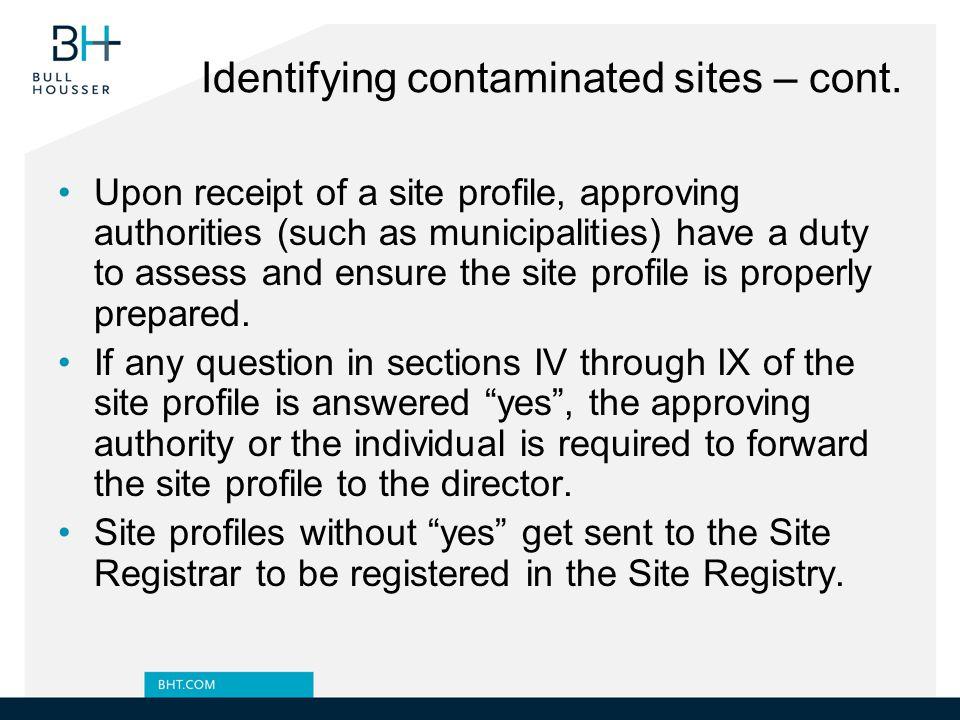 Identifying contaminated sites – cont.