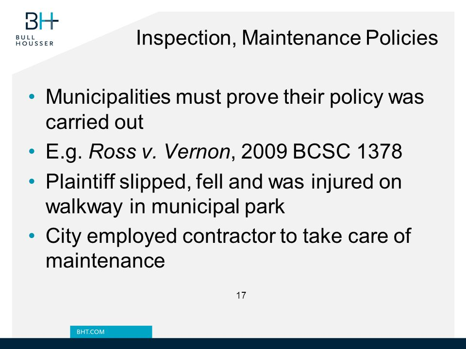 Inspection, Maintenance Policies Municipalities must prove their policy was carried out E.g.