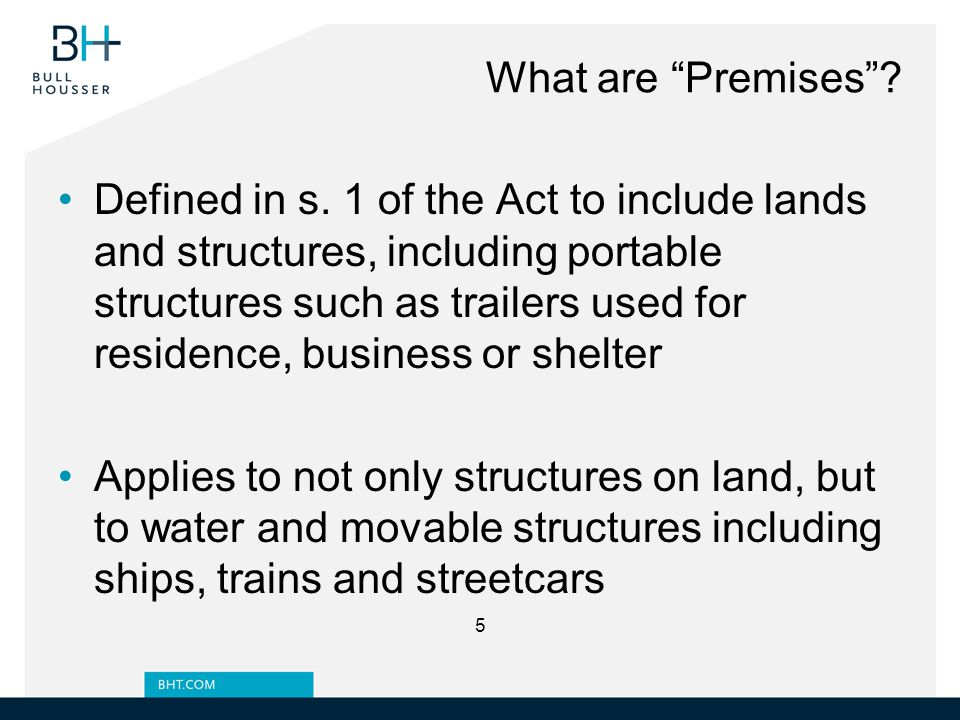 What are Premises . Defined in s.