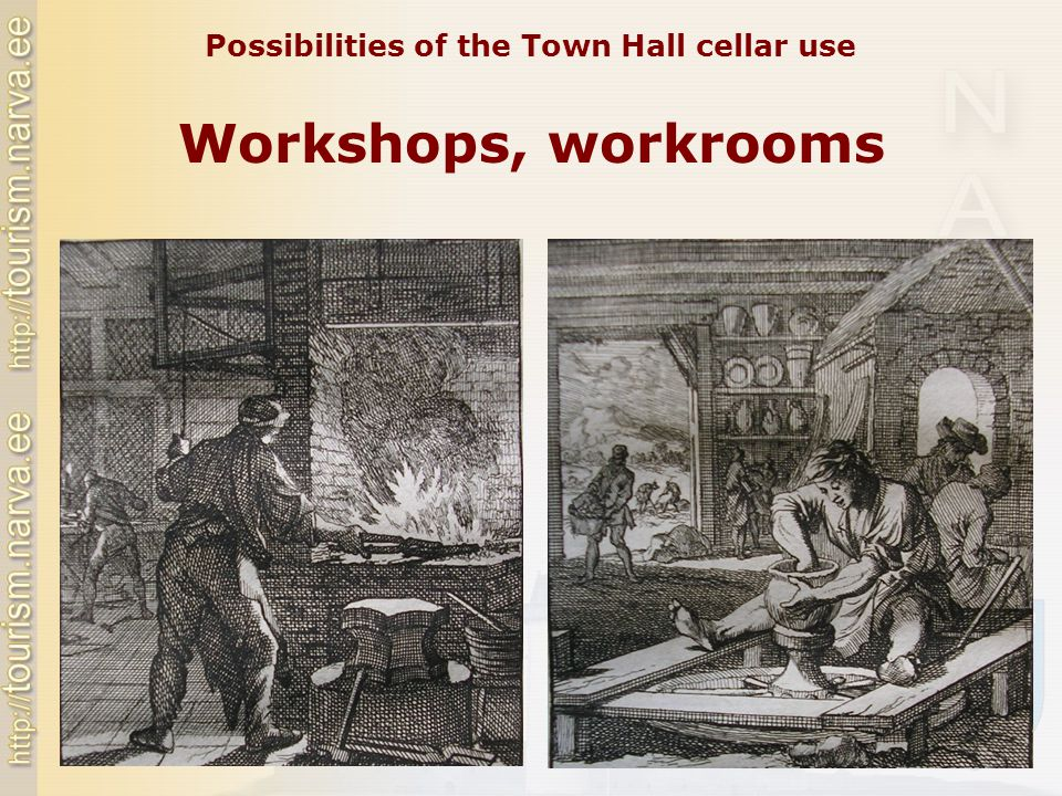 Workshops, workrooms Possibilities of the Town Hall cellar use