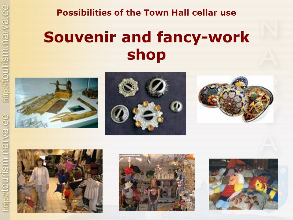 Souvenir and fancy-work shop Possibilities of the Town Hall cellar use