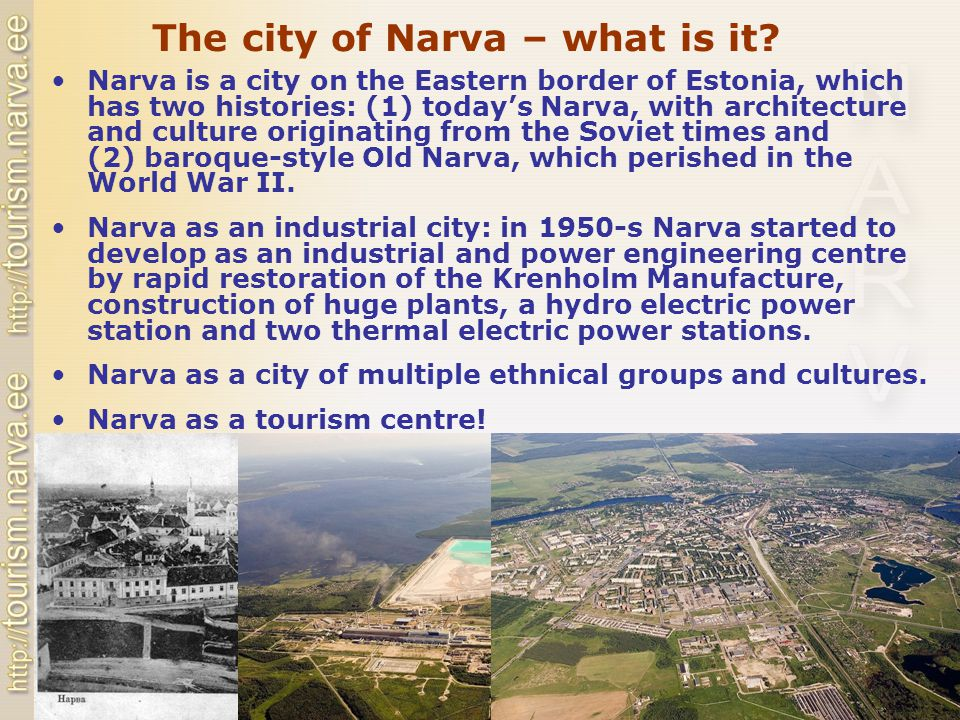 The city of Narva – what is it.