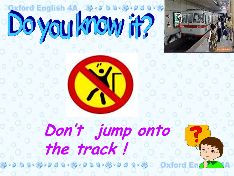 Don't jump onto the track !