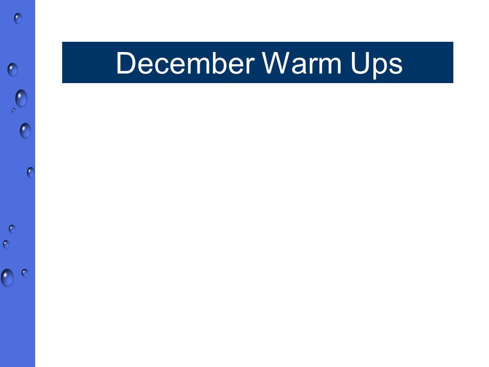 December Warm Ups