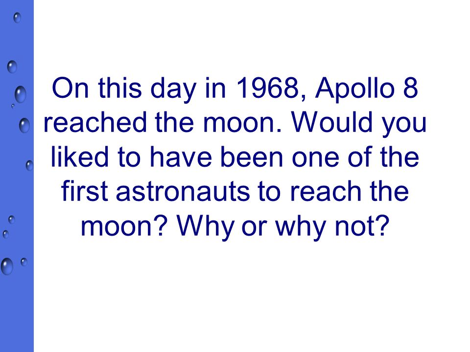 On this day in 1968, Apollo 8 reached the moon.