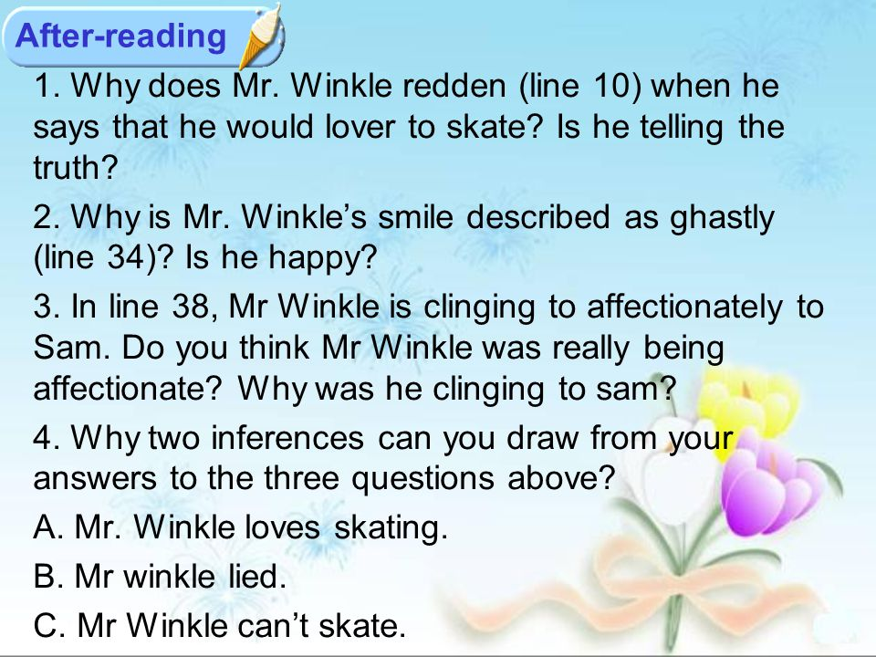 1. Why does Mr. Winkle redden (line 10) when he says that he would lover to skate.