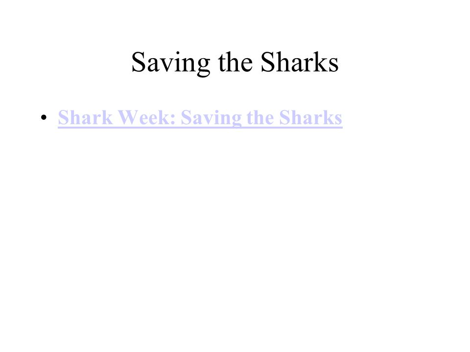 Saving the Sharks Shark Week: Saving the Sharks