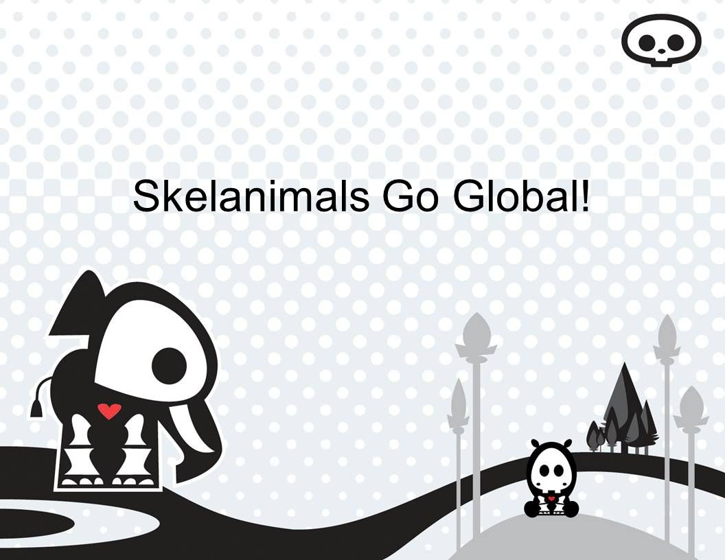 Skelanimals Go Global!