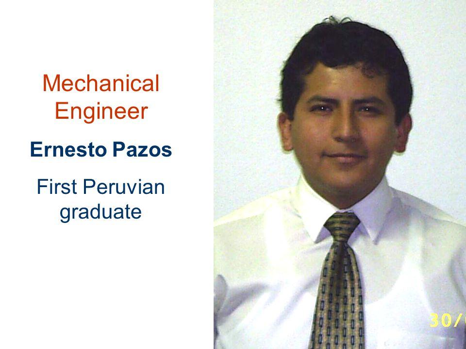 Mechanical Engineer Ernesto Pazos First Peruvian graduate