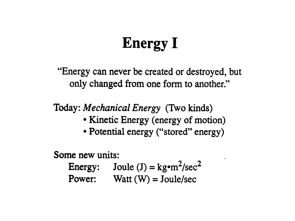 Tying Together What We Know about Work and Energy  U = – W c W net =  K So, under the condition that there are only conservative forces present : W net = W c In that case,  K = –  U  K +  U = 0