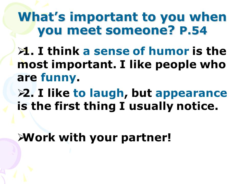 What's important to you when you meet someone. P.54  1.