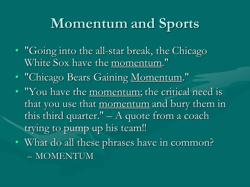 Momentum and Sports