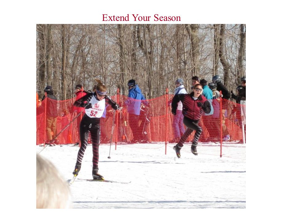 Extend Your Season
