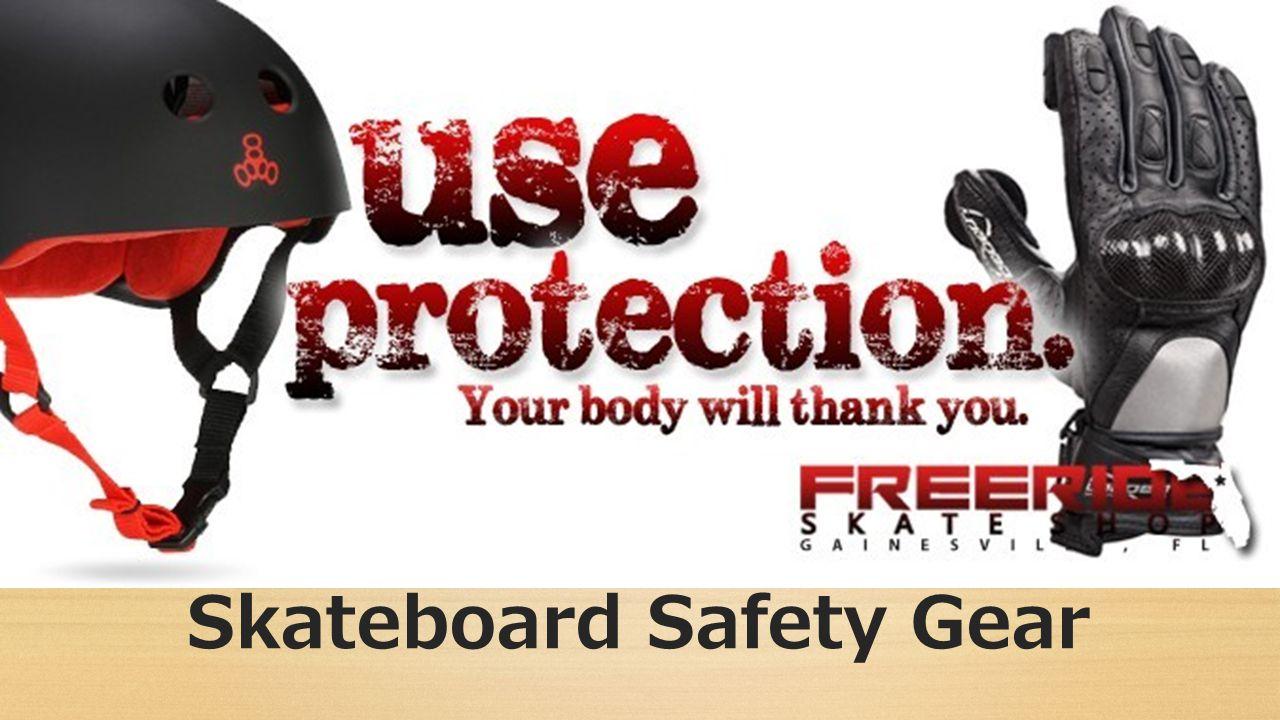 Skateboard Safety Gear