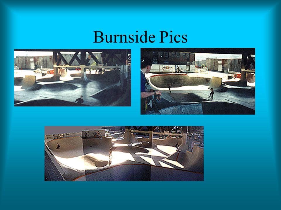 Burnside Pics