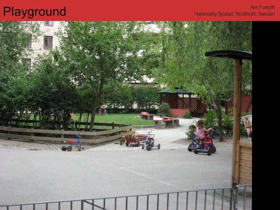 www.annforsyth.net Playground Ann Forsyth Hammarby Sjöstad, Stockholm, Sweden