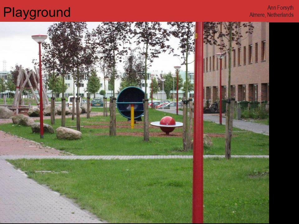 www.annforsyth.net Playground Ann Forsyth Almere, Netherlands